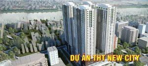 dự án chung cư THT New city